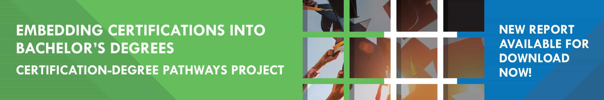 Green image for embedding certifications into bachelor's degrees, the certification-free pathway project from Workcred.