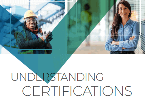 Understanding Certifications, published by Workcred collaborated with Corporation for a Skilled Workforce and George Washington Institute of Public Policy